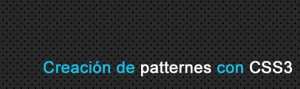 Crear Patterns Online con CSS3. Diseo Web