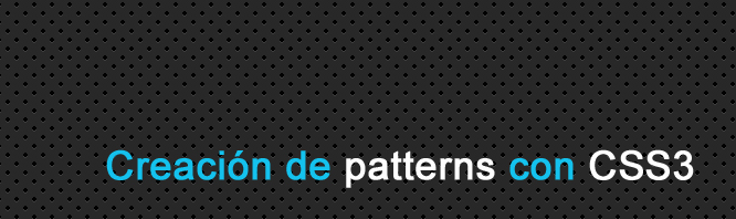 Creación de Patterns con CSS3