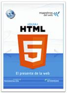 Guía HTML5. El presente de la web