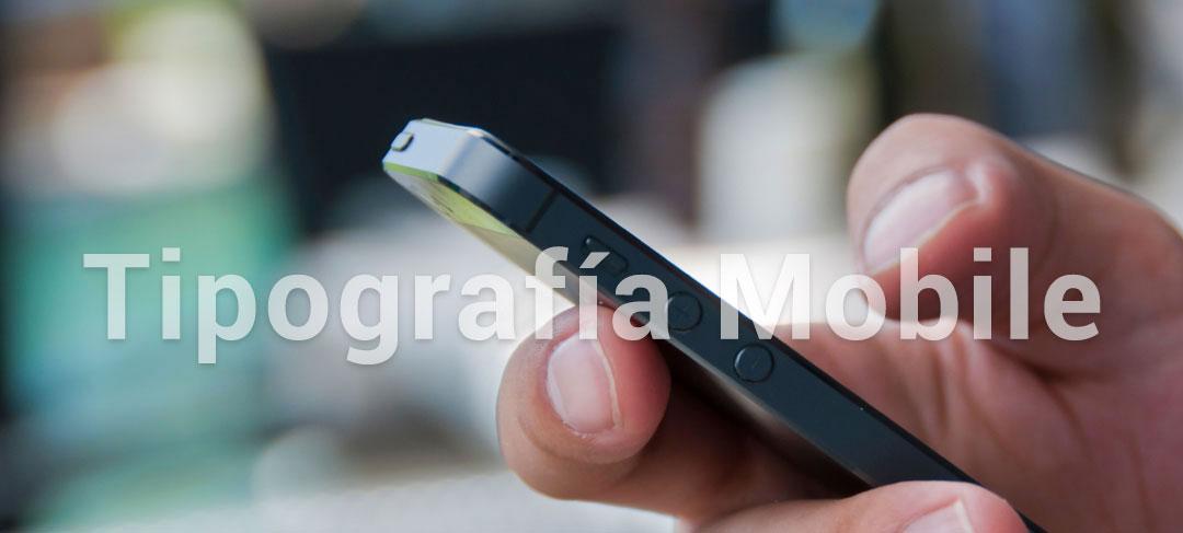 Tipografías para diseño web en móvil