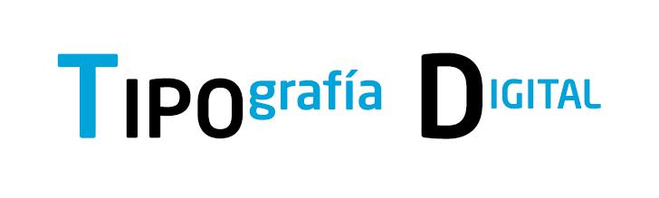 Tipografía digital. Guía rápida y descargas gratis.